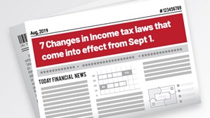 7 Changes In Income Tax Laws That Come Into Effect From Sept 1