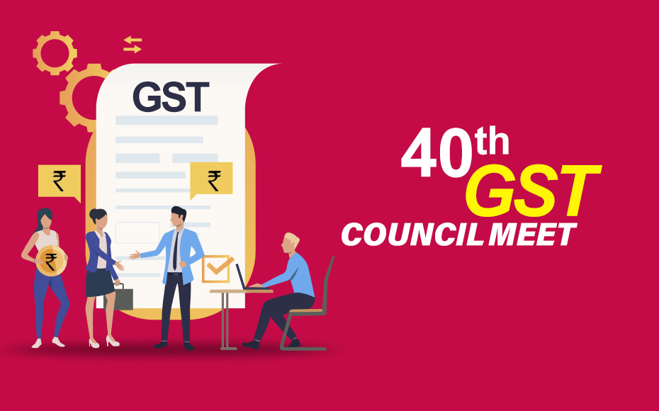 40Th GST Council Meet