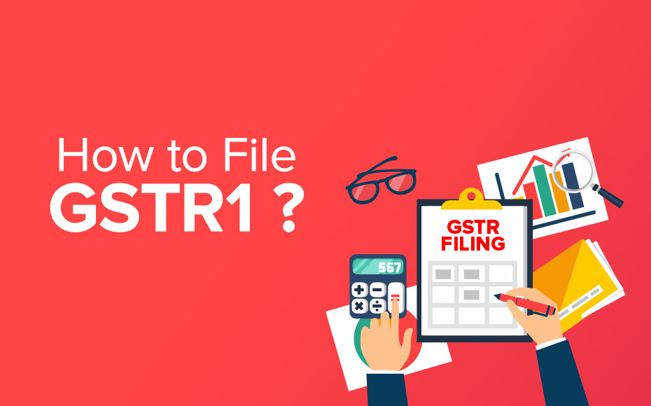 How To File GSTR 1