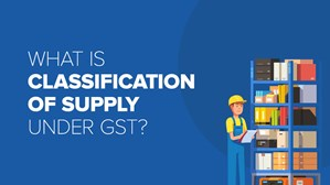 Classification Of Supply Under GST